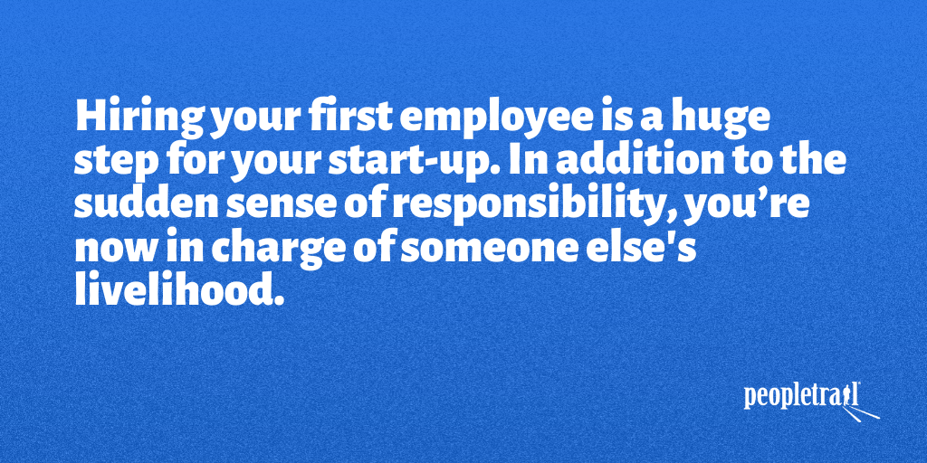 Are You a Startup Hiring Your First Employee?